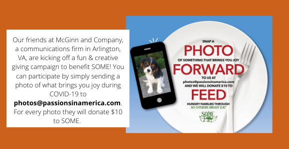Our friends at McGinn and Company, a communications firm in Arlington, VA, are kicking off a fun & creative giving campaign to benefit SOME! You can participate by simply sending a photo of what brings you joy during.png